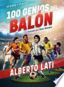 100 genios del balón (Edición especial)