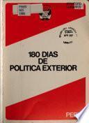 180 días de política exterior del gobierno del Presidente constitutional, Dr. Alan García Pérez