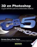 3D en Photoshop: La guía definitiva para los profesionales creativos