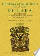 4T.HISTORIA GENEALOGICA DE LA CASA DE LARA