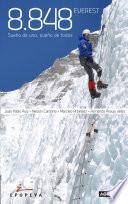 8.848 Everest. Sueño de uno, sueño de todos