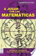A JUgar con las Matematicas