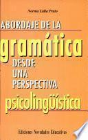 Abordaje de la gramática desde una perspectiva psicolingüística