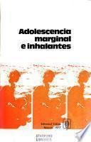 Adolescencia marginal e inhalantes