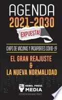 Agenda 2021-2030 Expuesta!