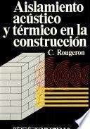 Aislamiento Acustico y Termico en la Construccion