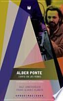 Alber Ponte, corto en las venas