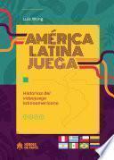 América Latina juega