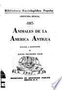 Animales de la América antigua