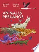Animales peruanos (Micaela Chirif)