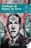 Antología de Relatos de Terror de H. P. Lovecraft