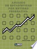 Anuario de estadísticas por entidad federativa 2002