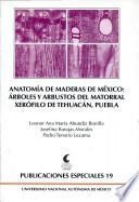 Árboles y arbustos del matorral xerófilo de Tehuacán, Puebla