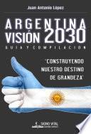 Argentina Visión 2030