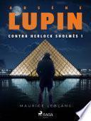 Arsène Lupin contra Herlock Sholmès 1