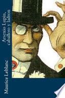 Arsenio Lupin, Caballero y Ladron