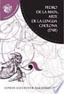 Arte de la lengua cholona (1748)