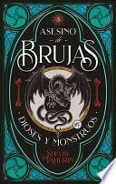 Asesino de Brujas - Vol. 3. La Doncella, La Bruja Y La Arpia