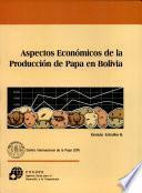 Aspectos económicos de la producción de papa en Bolivia