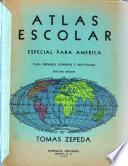 Atlas escolar especial para América