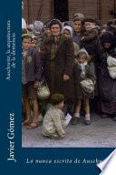 Auschwitz, La Arquitectura De La Demencia