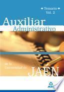 Auxiliar Administrativo de la Universidad de Jaen. Temario. Volumen Ii