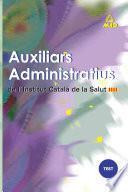 Auxiliars Administratius de L'institut Catala de la Salut. Test Ebook