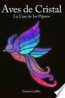 Aves de Cristal