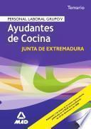 Ayudantes de Cocina Personal Laboral de la Comunidad Autonoma de Extremadura. Temario