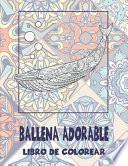 Ballena adorable - Libro de colorear