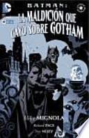 Batman, La maldición que cayó sobre Gotham