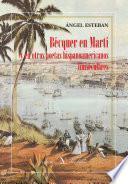 Bécquer en Martí y en otros poetas hispanoamericanos finiseculares