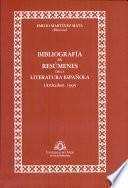 Bibliografía en resúmenes de la literatura española