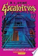 Bienvenidos a La Casa De La Muerte / Welcome to Dead House