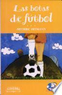 Botas de Futbol, Las