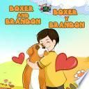 Boxer and Brandon Boxer y Brandon