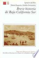 Breve historia de Baja California Sur