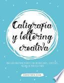 Caligrafía y lettering creativa