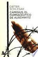 Capesius, el farmacéutico de Auschwitz