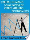 Capital humano como factor de crecimiento económico