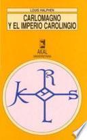 Carlomagno y el Imperio carolingio