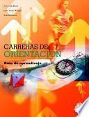 CARRERAS DE ORIENTACIÓN. Guía de aprendizaje (Color)