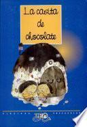 Casita de Chocolate, la