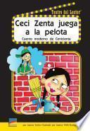 Ceci Zenta juega a la Pelota