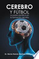 Cerebro Y Fútbol