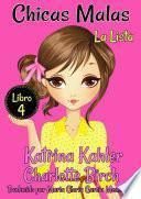 Chicas Malas - Libro 4: La Lista