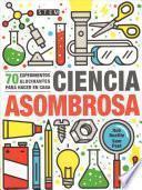 Ciencia asombrosa / Stupendous Science