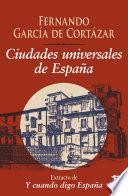 Ciudades universales de España