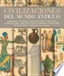 Civilizaciones del mundo antiguo