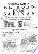 Comedia famosa. El robo de las Sabinas. De Don Juan Coello y Arias